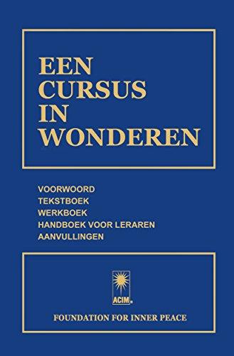 Een Cursus In Wonderen (Dutch Edition)