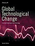 img - for Global Technological Change: From Hard Technology to Soft Technology - Second Edition book / textbook / text book