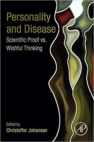 Personality and Disease: Scientific Proof vs  Wishful