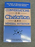 img - for Conversations on Chelation and Mineral Nutrition by H. Dewayne Ashmead (1989-06-03) book / textbook / text book