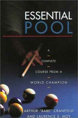 Essential Pool: A Complete Course from a World Champion by Arthur