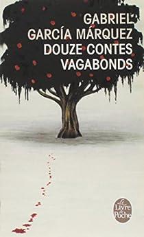 Douze contes vagabonds par Márquez