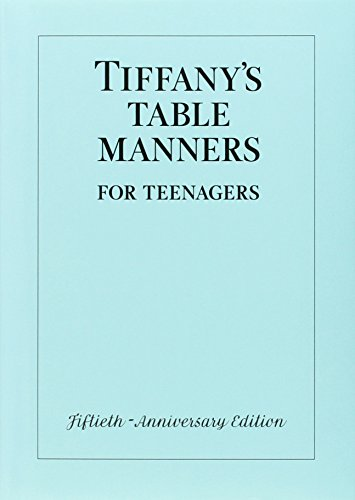 tiffanys-table-manners-for-teenagers