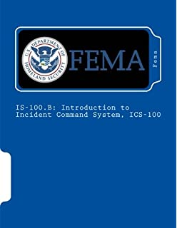 Intermediate ICS for Expanding Incidents (ICS 300): Student Manual