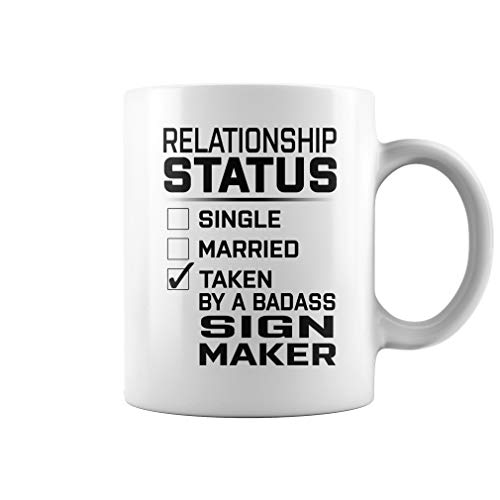 Taken by a Badass Sign Maker Job Title Mug - Coffee Mug (White)]()
