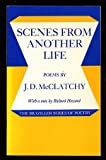 Scenes from Another Life, J. D. McClatchy, 0807610003