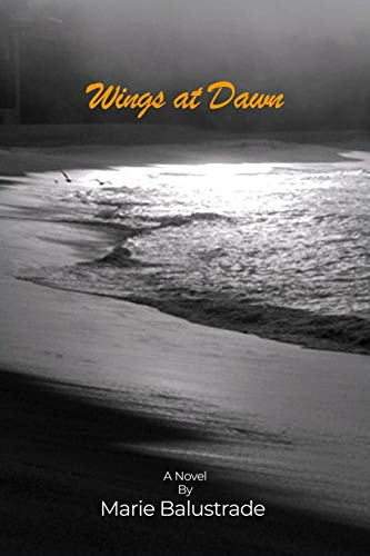 Book: Wings at Dawn by Marie Balustrade
