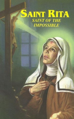 [Paperback] [Catholic Book Publishing Co] Saint Rita: Saint of The Impossible : Prayers and Devotions to St. Rita Including The Devotion of The Fifteen Thursdays (Prayer To St Rita Of The Impossible)