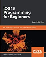 iOS 13 Programming for Beginners, 4th Edition Front Cover
