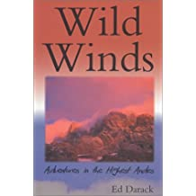 Wild Winds: Adventures in the Highest Andes