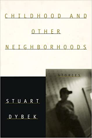 Book Childhood and Other Neighborhoods: Stories