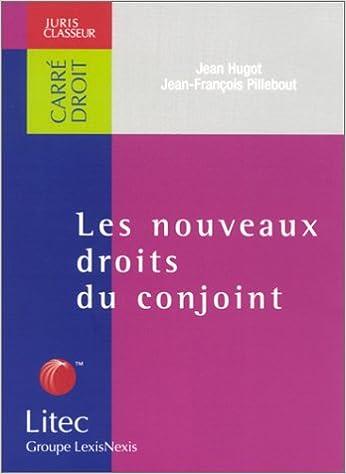Livres gratuits Les Nouveaux droits du conjoint (ancienne édition) epub, pdf