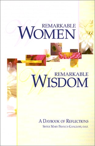 Remarkable Women, Remarkable Wisdom: A Daybook of Reflections ebook