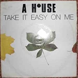 A house take it easy on me a house 7 45 for 45 house music
