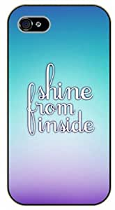 iPhone 5C Shine from inside - Black plastic case / Inspirational and motivational life quotes / SURELOCK AUTHENTIC