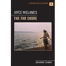 Joyce Wieland's 'The Far Shore' (Canadian Cinema)
