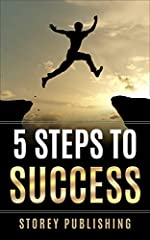 5 Steps To SuccessRome wasn't built in a day, but they were busy laying bricks by the hour, as the great English playwright John Heywood once said.  The same can be said when it comes to enjoying meaningful successes in life, i.e., it takes t...