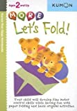 img - for Shinobu Akaishi: More Let's Fold! (Paperback); 2006 Edition book / textbook / text book