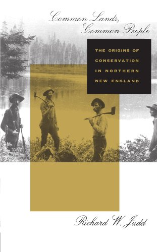 Common Lands, Common People: The Origins of Conservation in Northern New England