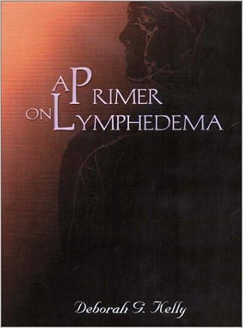 A Primer on Lymphedema by Deborah G. Kelly (2001-10-09)