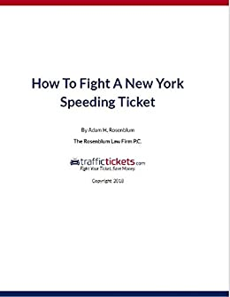 How To Fight A New York Speeding Ticket - Kindle edition by Adam