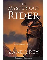 The Mysterious Rider (Annotated, Large Print)