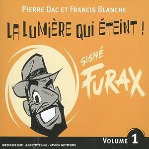 """Afficher """"Signé Furax<br /> La lumière qui éteint !"""""""