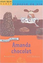 Amanda Chocolat : Histoires à la carte