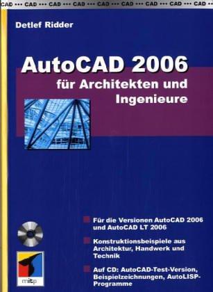 AutoCAD 2006 für Architekten und Ingenieure, m. CD-ROM