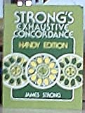 Strong's Exhaustive Concordance, James Strong, 0890860270