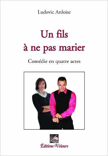 Book Un Fils a Ne Pas Marier