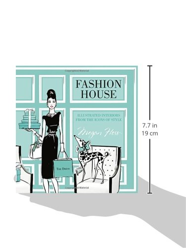 Fashion House Illustrated Interiors From The Icons Of Style Import It All