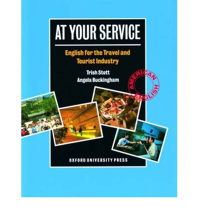 (At Your Service: English for the Travel and Tourist Industry (Paperback)(Chinese / English / Japanese / Korean / Portuguese / Spanish / Thai) - Common)