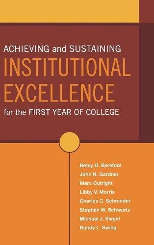 Achieving and Sustaining Institutional Excellence for the First Year of College