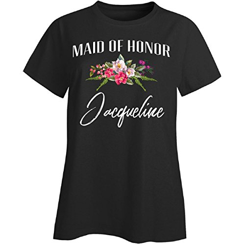My Family Tee Maid of Honor Jacqueline Custom Name Bridal Party Gift - Ladies T-Shirt (Jacqueline Bridal Shop)
