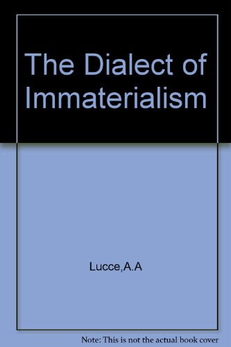 The Dialect of Immaterialism