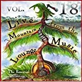 Live From The Mountain Music Lounge Vol. 18