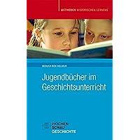 Jugendbücher im Geschichtsunterricht (Methoden Historischen Lernens)
