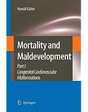 Mortality and Maldevelopment: Part I: congenital cardiovascular malformations