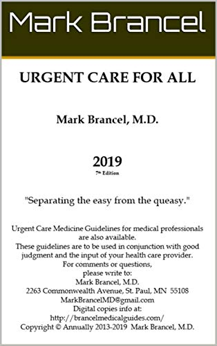 Urgent Care For All (2019, 7th Annual Edition Book 2)