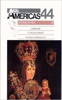 Letras de la Nueva España.: 44 Historia de las Américas: Amazon.es: Sainz de Medrano Arce, Luis: Libros