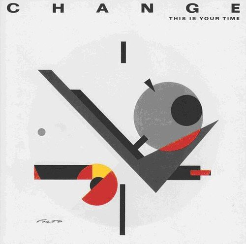 CD : Change - This Is Your Time (Bonus Tracks)