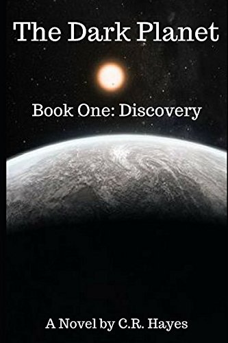 The Dark Planet: Book One: Discovery