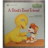 A Bird's Best Friendby Tish Sommers
