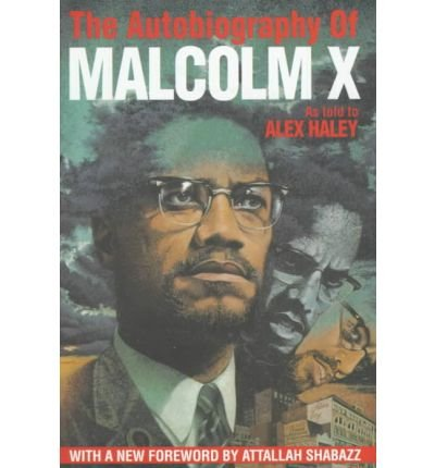 Books : [ { AUTOBIOGRAPHY OF MALCOLM X } ] by Malcolm X (AUTHOR) Sep-29-1992 [ Hardcover ]