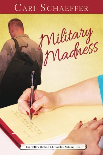 (Military Madness: The Yellow Ribbon Chronicles: Volume Two (Volume 2))