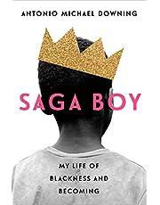 Saga Boy: My Life of Blackness and Becoming