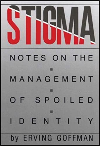 Stigma notes on the management of spoiled identity erving stigma notes on the management of spoiled identity erving goffman 8601400224502 amazon books fandeluxe Image collections