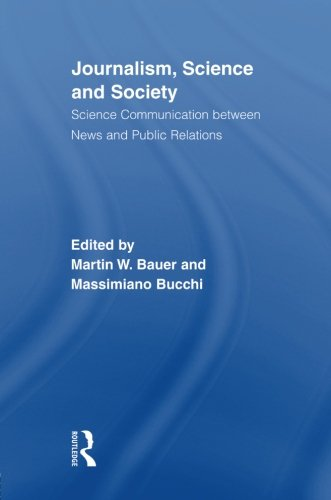 Journalism, Science and Society (Routledge Studies in Science, Technology and Society)