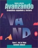 img - for Avanzando: Gram tica espa?ola y lectura (Spanish Edition) book / textbook / text book
